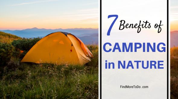 7 Benefits of Camping in Nature