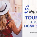 tourist in your home state